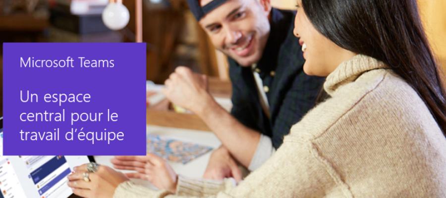 Microsoft Teams – un espace central pour le travail en équipe