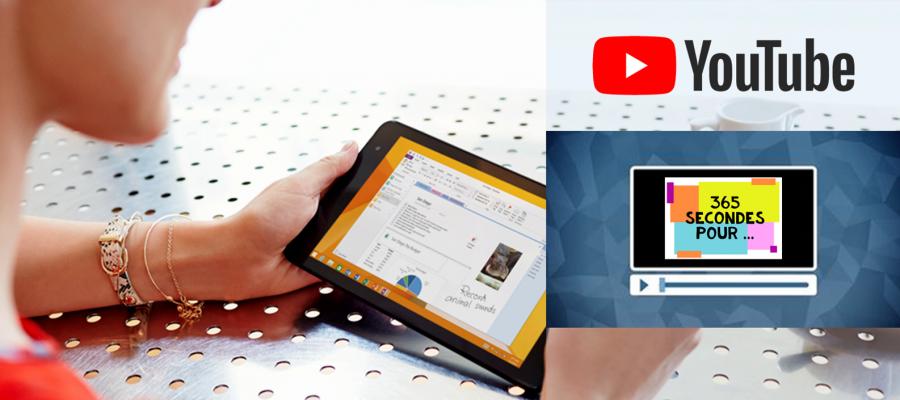 """Nouveau! Découvrez notre chaîne vidéos : """"365 secondes pour …"""" gagner du temps !"""