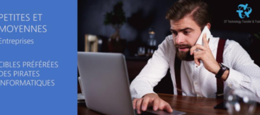 PME – Cibles Préférées des Pirates Informatiques
